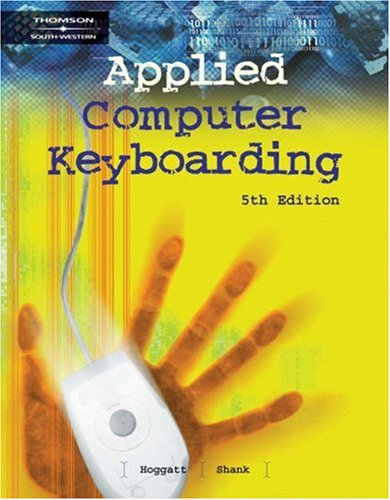 Applied Computer Keyboarding  5th 2004 (Revised) 9780538436588 Front Cover