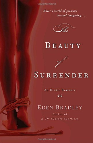 Beauty of Surrender An Erotic Romance  2009 9780553385588 Front Cover