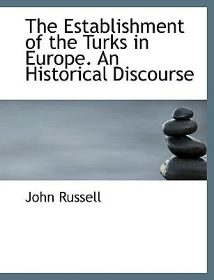 The Establishment of the Turks in Europe:   2008 edition cover