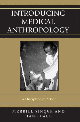 Introducing Medical Anthropology A Discipline in Action  2007 edition cover