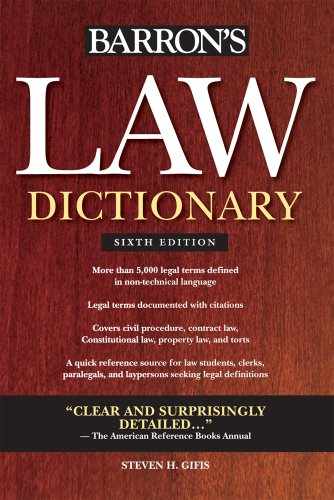 Barron's Law Dictionary  6th 2010 (Revised) 9780764143588 Front Cover