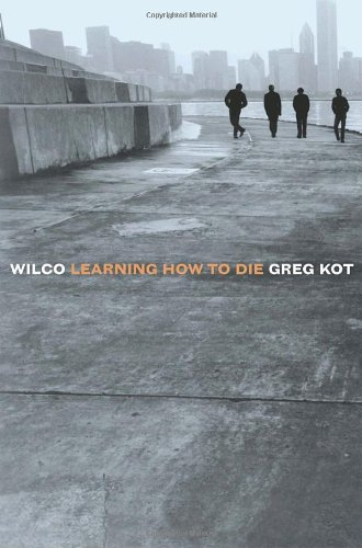 Wilco Learning How to Die  2004 edition cover