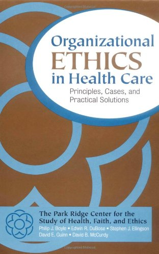 Organizational Ethics in Health Care Principles, Cases, and Practical Solutions  2001 edition cover