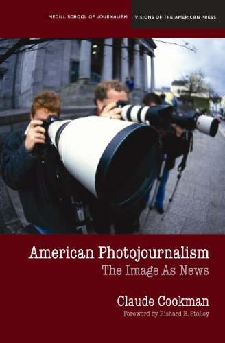 American Photojournalism Motivations and Meanings  2009 edition cover