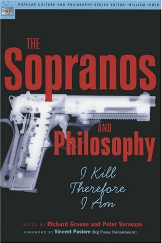 Sopranos and Philosophy I Kill Therefore I Am  2004 edition cover