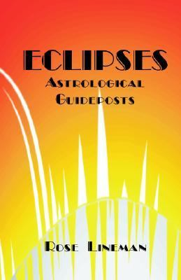 Eclipses : Astrological Guideposts N/A 9780866902588 Front Cover