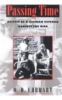 Passing Time Memoir of a Vietnam Veteran Against the War 2nd edition cover