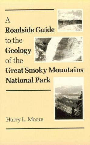 Roadside Guide to the Geology of the Great Smoky Mountains National Park  N/A edition cover
