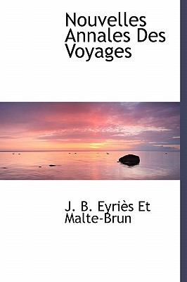 Nouvelles Annales des Voyages N/A 9781113849588 Front Cover