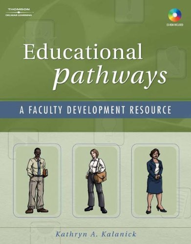 Educational Pathways A Faculty Development Resource  2007 9781401872588 Front Cover