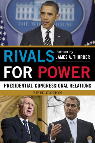 Rivals for Power Presidential-Congressional Relations 5th 2013 edition cover
