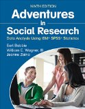 Adventures in Social Research Data Analysis Using IBM� SPSS� Statistics 9th 2016 edition cover
