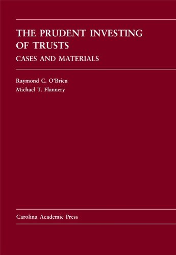 Prudent Investing of Trusts Cases and Materials  2009 edition cover