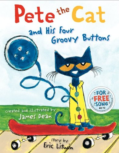 Pete the Cat and His Four Groovy Buttons   2012 9780062110589 Front Cover