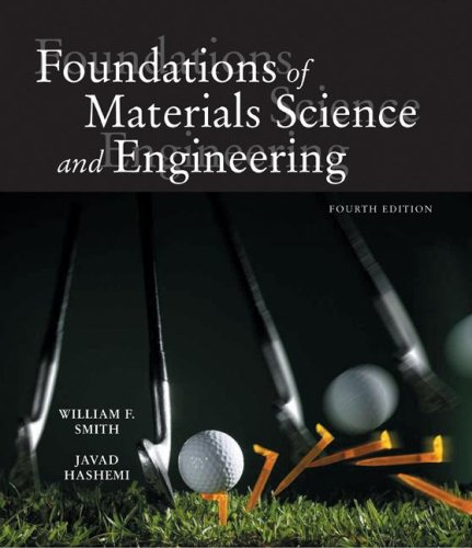 Foundations of Materials Science and Engineering  4th 2006 edition cover