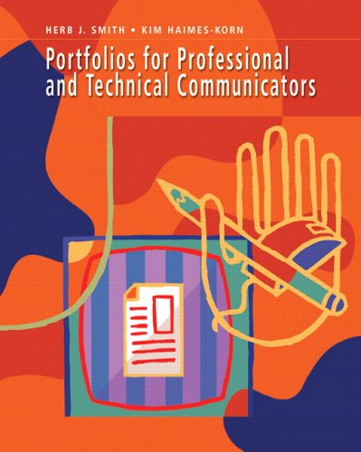 Portfolios for Technical and Professional Communicators   2007 9780131704589 Front Cover