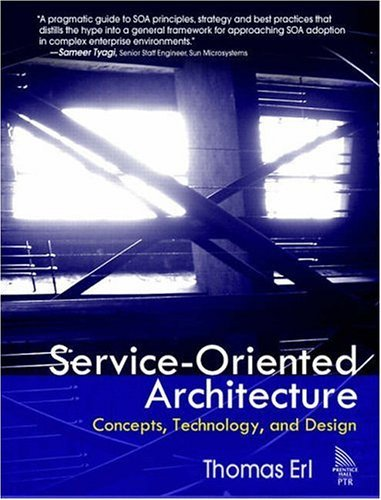 Service-Oriented Architecture Concepts, Technology, and Design  2006 edition cover