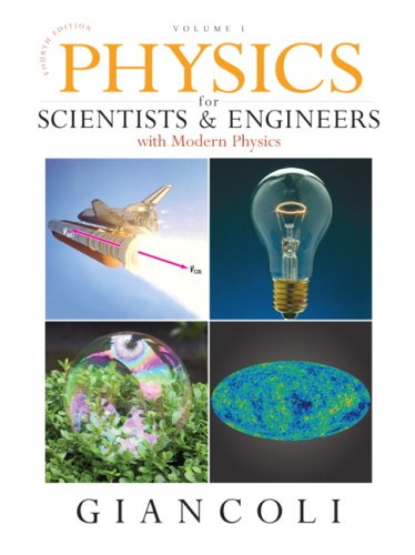 Physics for Scientists and Engineers, Vol. 1 (Chs 1-20)  4th 2008 (Revised) 9780132273589 Front Cover