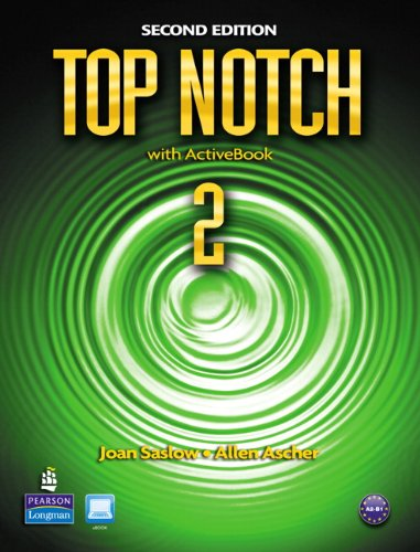 Top Notch 2 with ActiveBook  2nd 2011 (Revised) edition cover