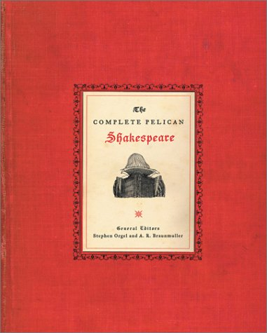 Complete Pelican Shakespeare  2nd 2002 (Revised) edition cover