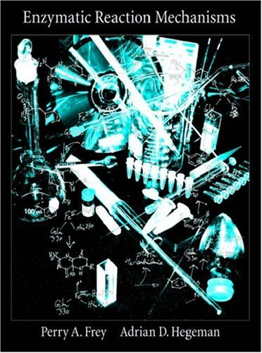 Enzymatic Reaction Mechanisms   2006 edition cover