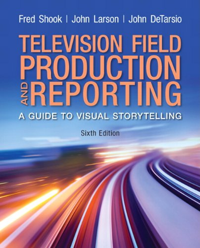 Television and Field Reporting  6th 2007 (Revised) edition cover