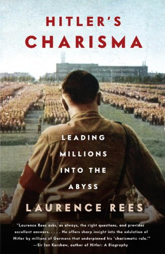 Hitler's Charisma Leading Millions into the Abyss N/A edition cover
