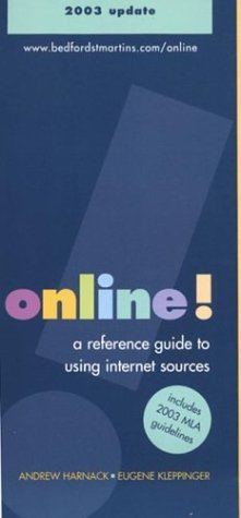 Online! : A Reference Guide to Using Internet Sources with 2003 Update 3rd 2003 9780312411589 Front Cover