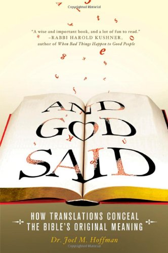 And God Said How Translations Conceal the Bible's Original Meaning  2010 edition cover