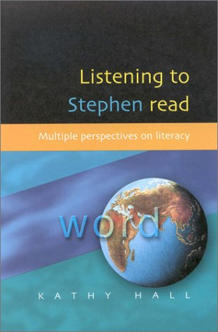 Listening to Stephen Read Multiple Perspectives on Literacy  2002 edition cover
