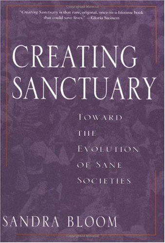 Creating Sanctuary Toward the Evolution of Sane Societies  1997 edition cover