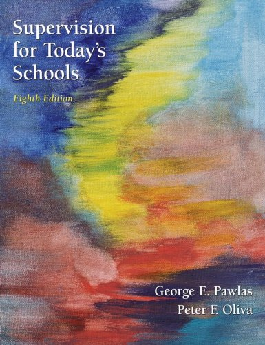 Supervision for Today's Schools  8th 2008 (Revised) edition cover