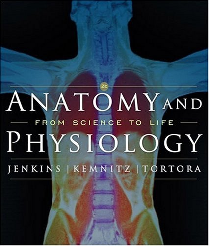 Anatomy and Physiology From Science to Life 2nd 2010 edition cover