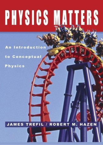 Physics Matters An Introduction to Conceptual Physics  2004 edition cover