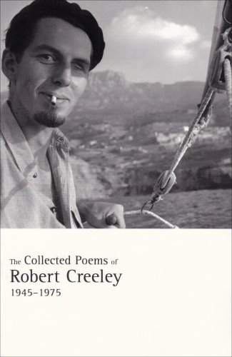 Collected Poems of Robert Creeley, 1945-1975  2nd 2006 edition cover