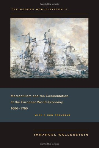 Modern World-System II Mercantilism and the Consolidation of the European World-Economy, 1600-1750, with a New Prologue  2011 edition cover