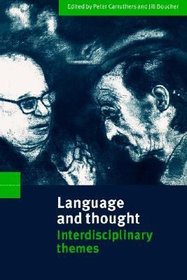 Language and Thought Interdisciplinary Themes  1998 9780521637589 Front Cover
