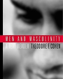 Men and Masculinity A Text-Reader  2001 9780534536589 Front Cover