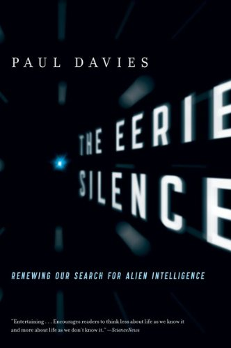 Eerie Silence Renewing Our Search for Alien Intelligence  2010 edition cover