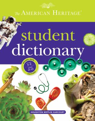 American Heritage Student Dictionary   2013 9780547659589 Front Cover