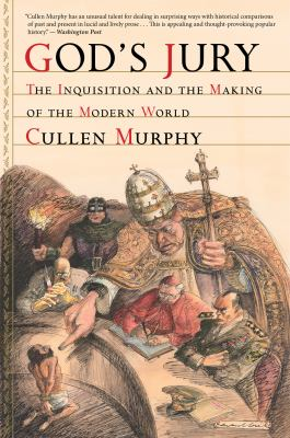 God's Jury The Inquisition and the Making of the Modern World  2011 edition cover