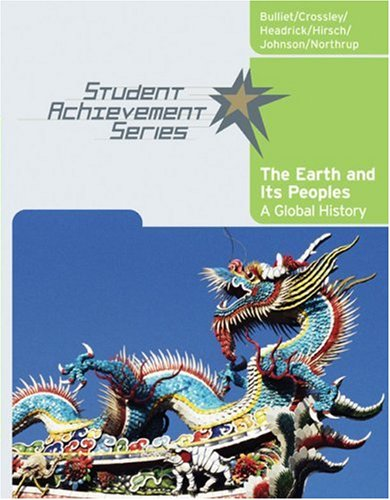 Earth and Its Peoples A Global History  2007 9780618731589 Front Cover
