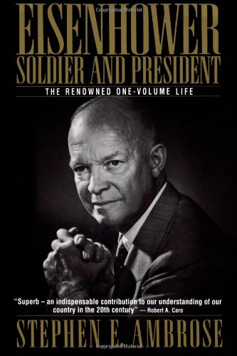 Eisenhower Soldier and President  1991 edition cover