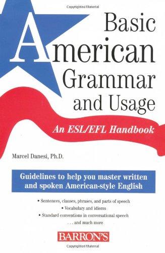 Basic American Grammar and Usage An ESL/EFL Handbook  2006 (Student Manual, Study Guide, etc.) edition cover