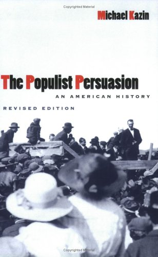 Populist Persuasion An American History 2nd 1998 (Revised) edition cover