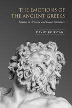 Emotions of the Ancient Greeks Studies in Aristotle and Classical Literature  2006 edition cover