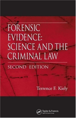 Forensic Evidence Science and the Criminal Law 2nd 2006 (Revised) edition cover