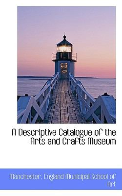 Descriptive Catalogue of the Arts and Crafts Museum  2009 edition cover