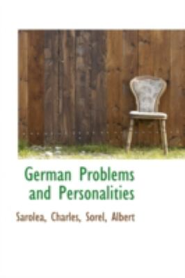 German Problems and Personalities  N/A 9781113152589 Front Cover