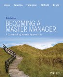 Becoming a Master Manager A Competing Values Approach 6th 2015 edition cover